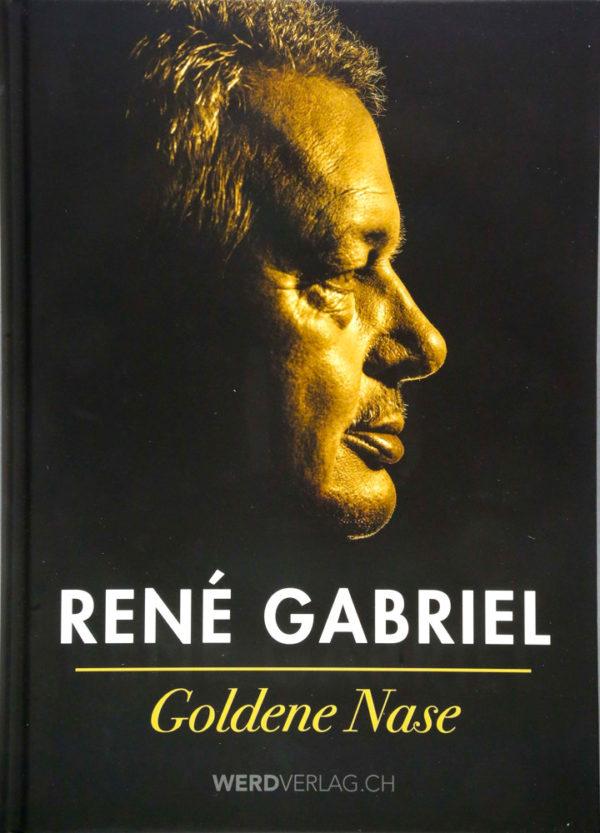 Goldene Nase - Rene Gabriel